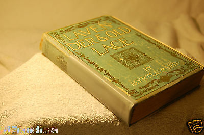 """Lavender and Old Lace"" by Myrtle Reed 1902 Hardcover 1st Edition Antique Book"