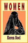 Women: The Status of Women in Islam, Hinduism, and Christianity by Keren Soel (Paperback / softback, 2008)