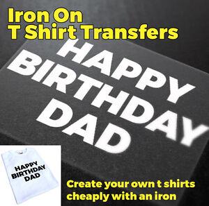 Image Is Loading Happy Birthday Dad Iron On T Shirt Transfer