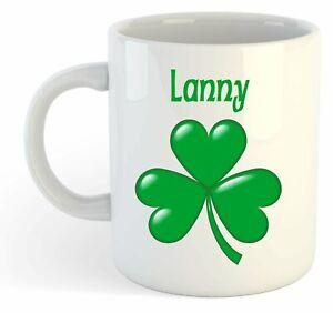 - Lanny - Trèfle Nom Personnalisé Tasse - Irlandais St Patrick Cadeau Asyfmyx6-08002938-797952190