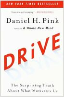 Drive: The Surprising Truth About What Motivates Us By Daniel H. Pink, (paperbac on Sale