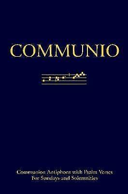 Communio: Communion Antiphons with Psalms (softcover), Brand New, Free P&P in...