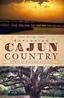 Exploring Cajun Country: A Tour of Historic Acadiana by Chere Dastague Coen (Paperback / softback, 2011)