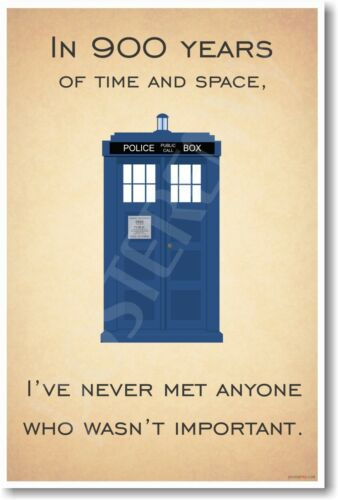 NEW POSTER I Never Met Anyone Who Wasn/'t Important Tardis Doctor Who ..