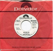"JOHN MAYALL - 7"" Moving On  (Mono - Stereo Promotion copy) USA 1972"
