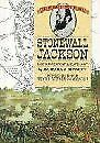 Stonewall Jackson  Lee s Greatest Lieutenant  The History of the Civi