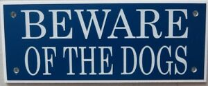 Expressions-Engravers-Acrylic-signs-BEWARE-OF-THE-DOGS
