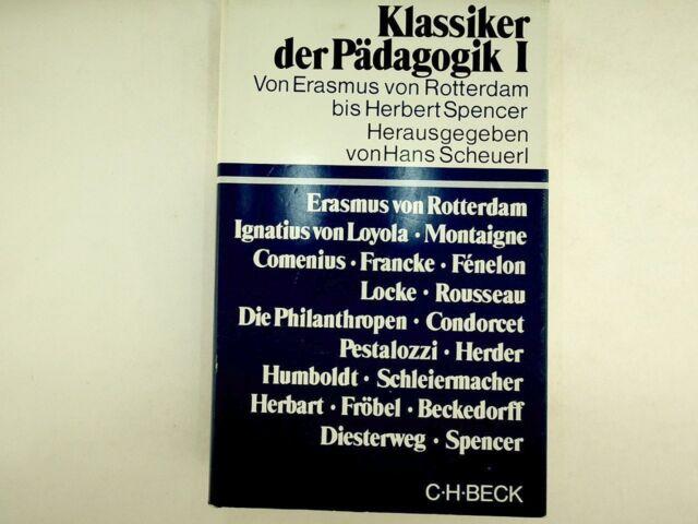 Hans Scheuerl  - Klassiker der Pädagogik Erster Band - 1979