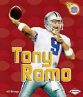 Tony Romo by Jeff Savage (Paperback / softback, 2010)