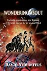 Wondering About 9781450018500 by David Strumfels Hardcover