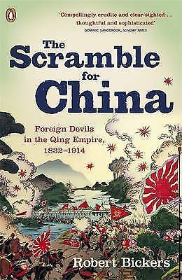 1 of 1 - The Scramble for China: Foreign Devils in the Qing Empire, 1832-1914 by...