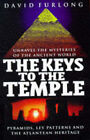 The Keys to the Temple: Unravel the Mysteries of the Ancient World, Pyramids, Ley Patterns and the Atlantean Heritage by David Furlong (Hardback, 1997)