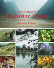 In the Footsteps of Augustine Henry by Seamus O'Brien (Hardback, 2011)