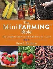 MINI FARMING BIBLE - BRETT L. MARKHAM (PAPERBACK) NEW