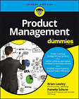 Product Management For Dummies by Brian Lawley, Pamela Schure, Consumer Dummies, Stephan Bodian (Paperback, 2017)