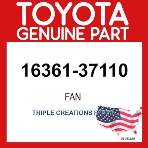 TOYOTA GENUINE 1636137110 FAN RH 16361-37110
