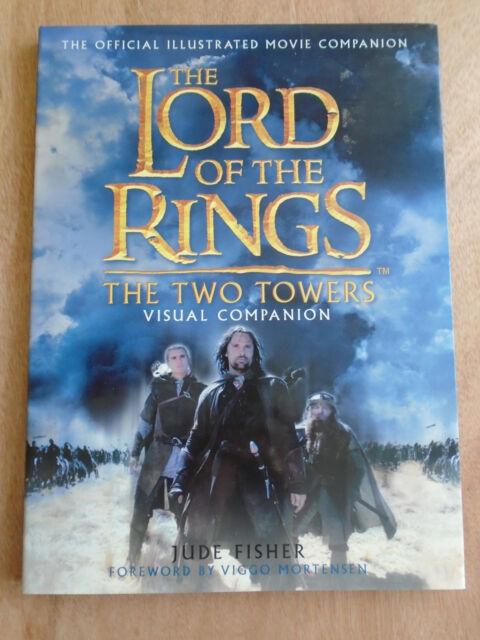 The  Two Towers  Visual Companion by Jude Fisher (Hardback, 2002)