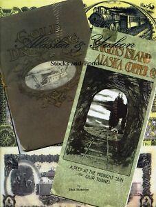 Alaska-amp-Yukon-Stocks-amp-Bonds-Reference-Mining-Gold-Rush-Transportation