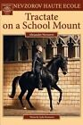 Tractate on a School Mount by Alexander Nevzorov (Paperback / softback, 2012)