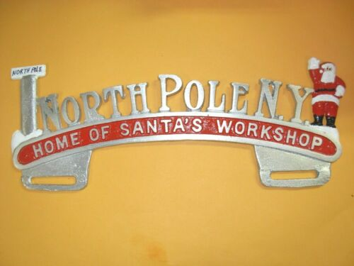 LICENSE PLATE TOPPER NEW YORK,HOME OF SANTA/'S WORK SHOP NORTH POLE