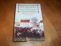 Fusiliers British Redcoats Revolutionary War Revolution Battle History Book