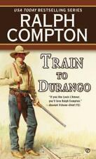 Ralph Compton: Train to Durango 2 by Ralph Compton (1998, Paperback)