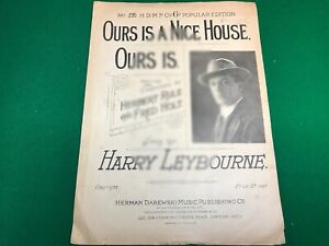 Ours-Is-A-Nice-House-Ours-Is-Herbert-Rule-Fred-Holt-sheet-music-Harry-Leybourne