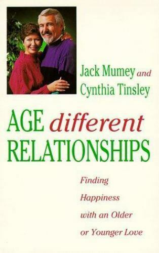 Age Different Relationships: Finding Happiness with an Older or Younger Love  Ja
