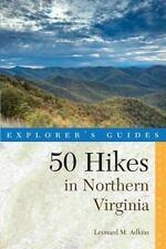 Explorer's 50 Hikes Ser.: Explorer's Guide 50 Hikes in Northern Virginia :...