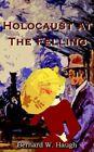 Holocaust at The Felling Haugh Adventure Authorhouse Paperback 9781420873887