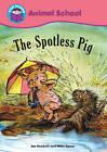 The Spotless Pig by Joe Hackett (Paperback, 2011)