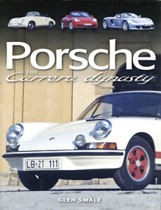 Porsche-The-Carrera-Dynasty-AUTOGRAPHED-by-Glen-Smale-NEW-Hardback-2006