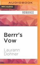 Zorn Warriors: Berrr's Vow 4 by Laurann Dohner (2016, MP3 CD, Unabridged)