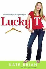 Lucky T by Kate Brian (2007, Paperback)