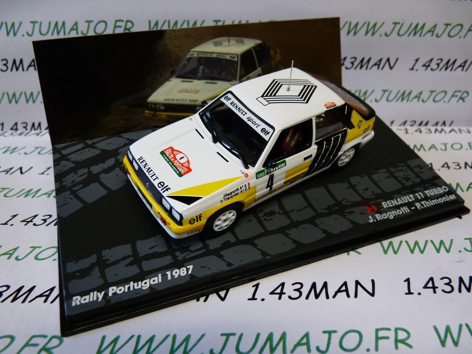 RIT1M voiture 1 43 IXO altaya Rallye PORTUGAL 1987   RENAULT 11 Turbo RAGNOTTI