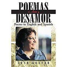 Poemas de Amor Y Desamor : Poems in English and Spanish by Soad Grayeb (2012,...