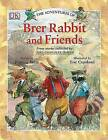 The Adventures of Brer Rabbit and Friends by DK (Paperback / softback, 2006)