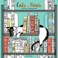Cats in Paris - A Magical Coloring Book