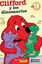 Lector de Scholastic nivel 1: Clifford y los dinosaurios: (Spanish language edi