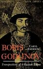 Boris Godunov: Transposition of a Russian Theme by Caryl Emerson (Hardback, 1986)