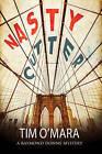 Nasty Cutter: A Mystery Set in New York by Tim O'Mara (Hardback, 2016)