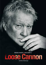 Rodney Marsh: I Was Born a Loose Cannon by Rodney Marsh, Brian Woolnough, Jim...