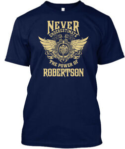 Robertson-Name-Never-Underestimate-The-Power-Of-Hanes-Tagless-Tee-T-Shirt