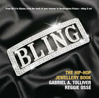 Bling: The Hip-hop Jewellery Book by Gabriel Tolliver, Reggie Osse (Paperback, 2006)