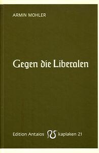 Gegen-die-Liberalen-Buch-Armin-Mohler