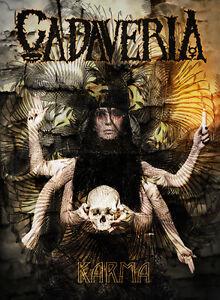 CADAVERIA-Karma-2DVD