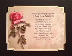 "In Memory of Mom ""If Roses Grow In Heaven"" Memorial Poem ..."