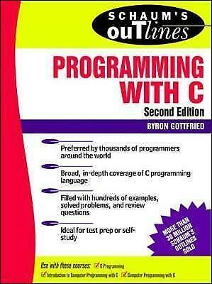1 of 1 - Schaum's Outline of Programming with C by Gottfried, Byron S