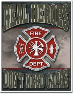 Real Heroes Firemen Vintage Metal Tin Sign Wall Decor Garage Man Cave Fire Dept
