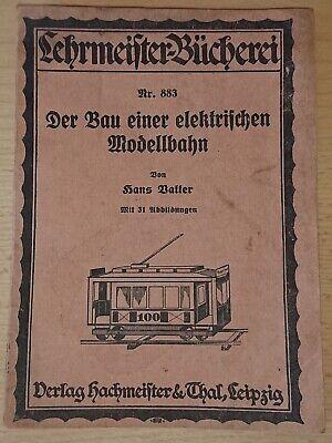Abile Rar! Hans Vatter: La Costruzione Di Una Elettrica Modello Ferroviario 1927 Tram Auto-mostra Il Titolo Originale Squisita Arte Tradizionale Del Ricamo